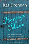 Borrego Moon: A Love on the Faultline Novel