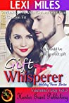 Gift Whisperer (Holiday Fever (Valentine's Day) Book 3)