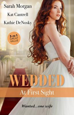 Wedded at First Sight: Sale or Return Bride / Matched to a Billionaire / In the Rancher's Arms