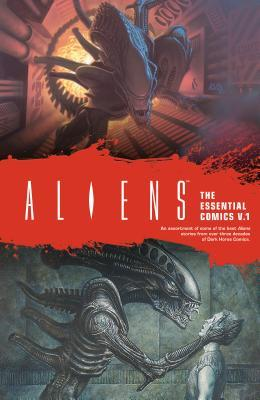 Aliens: The Essential Comics Volume 1