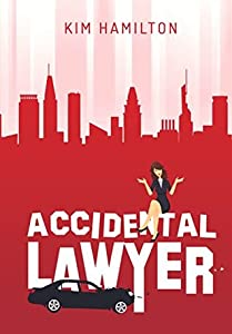 Accidental Lawyer: A humorous peak into Baltimore's legal community, with a thread of mystery
