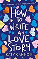 How to Write a Love Story