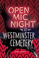 Open MIC Night at Westminster Cemetery