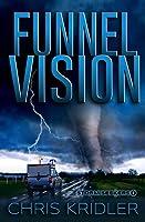 Funnel Vision (Storm Seekers Series)