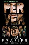Perversion (Perversion Trilogy, #1) audiobook review