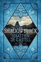 Shadowblack (Spellslinger, #2)