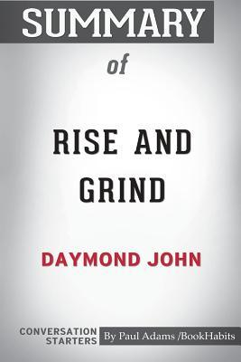 Rise and Grind - Daymond John