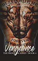 Vengeance: The Program Series, Book 4 (Volume 6)