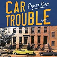 Car Trouble: A Novel