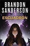 Escuadrón by Brandon Sanderson