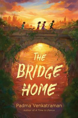 "Book cover of ""The Bridge Home"" by Padma Venkatraman"