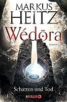 Wédora - Schatten und Tod (Die Sandmeer-Chroniken 2)