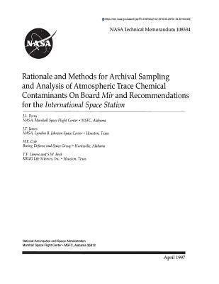 Rationale and Methods for Archival Sampling and Analysis of Atmospheric Trace Chemical Contaminants on Board Mir and Recommendations for the International Space Station