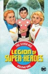 Legion of Super-Heroes: The Silver Age Vol. 1