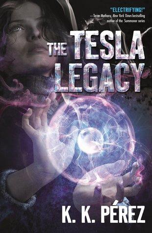 The Tesla Legacy by K.K. Pérez