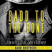 Badd to the Bone (Badd Brothers, #3)