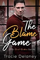 The Blame Game (A Brook Brothers Novel Book 1)