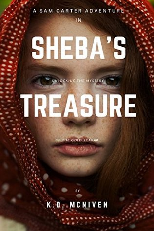 Sheba's Treasure: A Sam Carter Adventure
