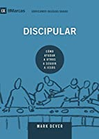 Discipular (Discipling) Spanish (9Marks) (Building Healthy Churches (Spanish))