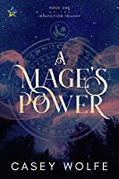 A Mage's Power (The Inquisition Trilogy, #1)