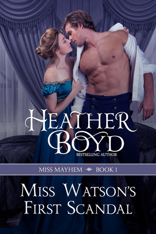 Miss Watson's First Scandal