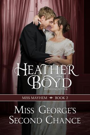 Miss George's Second Chance (Miss Mayhem, 2)