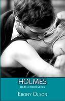 Holmes (Hotel Series, #3)