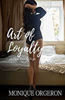 Art of Loyalty: Volume 4 (A Stern Family Saga)