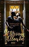No Strings Allowed: A Novella