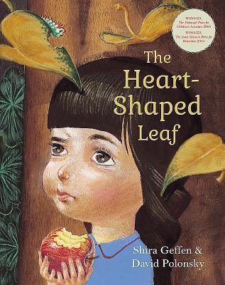 The Heart Shaped Leaf by Shira Gefen
