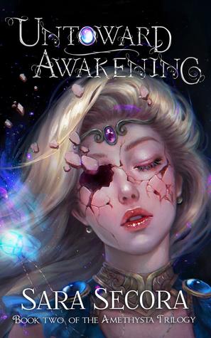 Untoward Awakening by Sara Secora