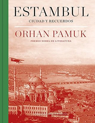 Estambul  by Orhan Pamuk