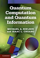 Quantum Computation and Quantum Information South Asian Edition: 10th Anniversary Edition