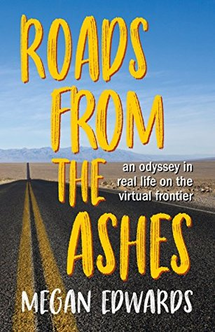Roads From the Ashes by Megan Edwards