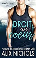 Droit au coeur (The Darcy Brothers, #3)