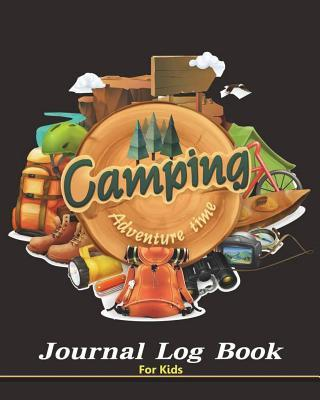 Camping Journal Log Book for Kids Panista Publishing