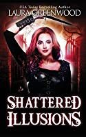 Shattered Illusions: A Paranormal Reverse Harem