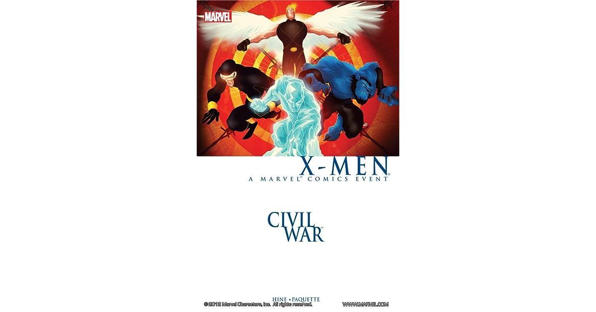 Civil War X-Men: A Marvel Comics Event by David Hine