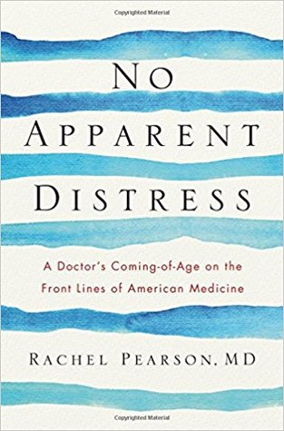 No Apparent Distress: A Doctor's Coming of Age on the Front