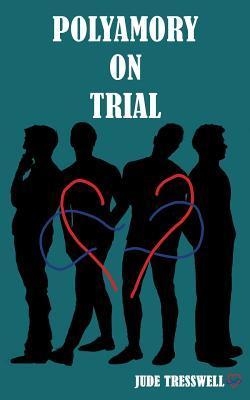 Polyamory on Trial (County Durham Quad, #2)