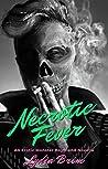 Necrotic Fever (Monster Boyfriends #1)