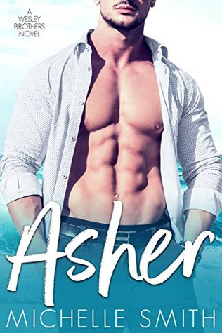 Asher (Wesley Brothers #3)
