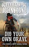 Dig Your Own Grave (Will Tanner #5)