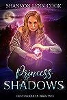 Princess of Shadows (Obsidian Queen Book 2)