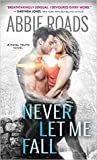 Never Let Me Fall (Fatal Dreams, #3)
