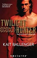 Twilight Hunter (Execution Underground, #1)