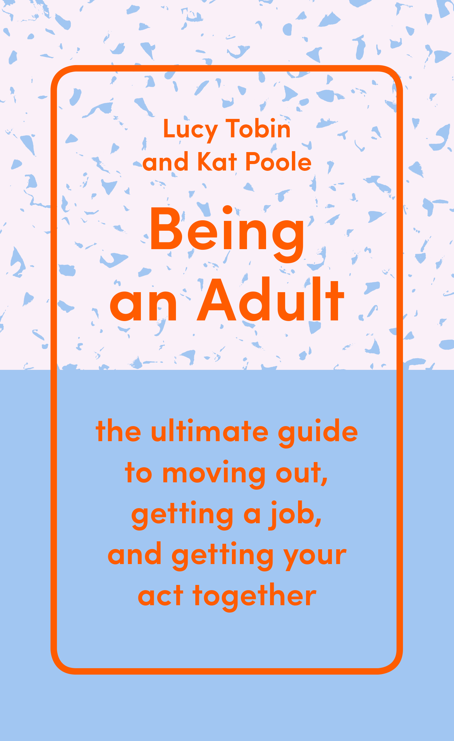 Being an Adult the ultimate guide to
