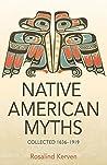 NATIVE AMERICAN MYTHS by Rosalind Kerven