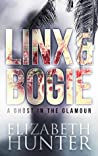 A Ghost in the Glamour (A Linx & Bogie story)