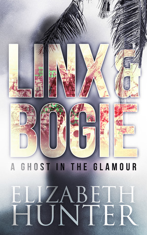 A Ghost in the Glamour by Elizabeth   Hunter